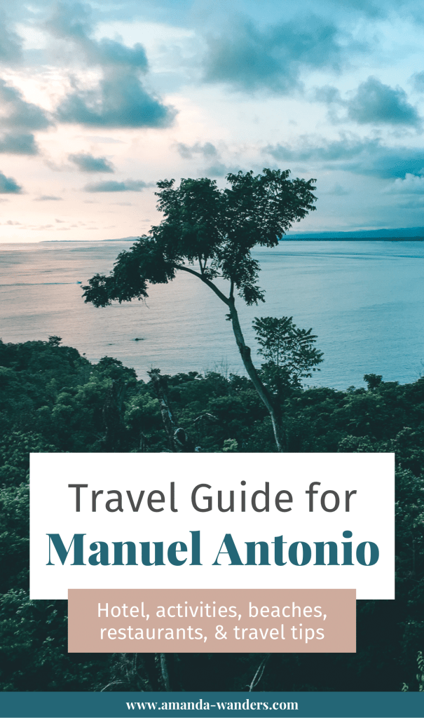 Pinterest cover for Manuel Antonio Travel Guide blog post